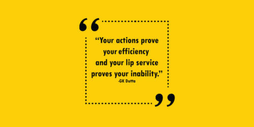 Your actions prove